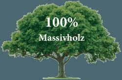 100% Massivholz