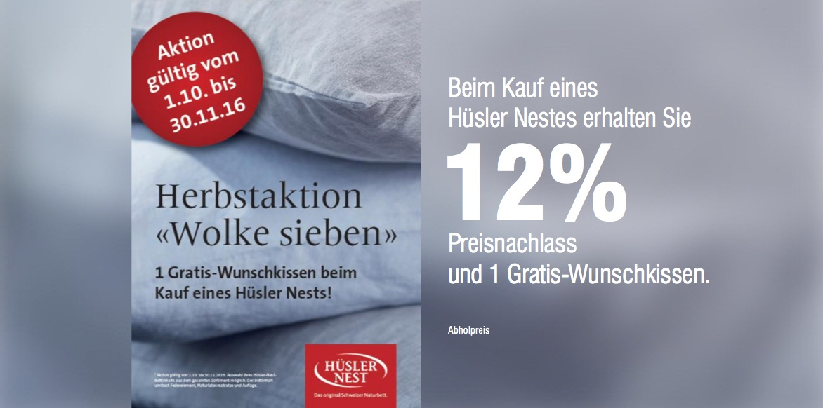 Aktion Hüsler Nest -12% und ein Kissen Ihrer Wahl